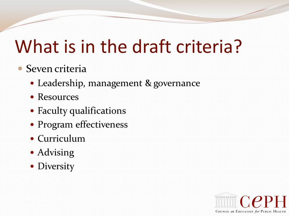 What is in the draft criteria