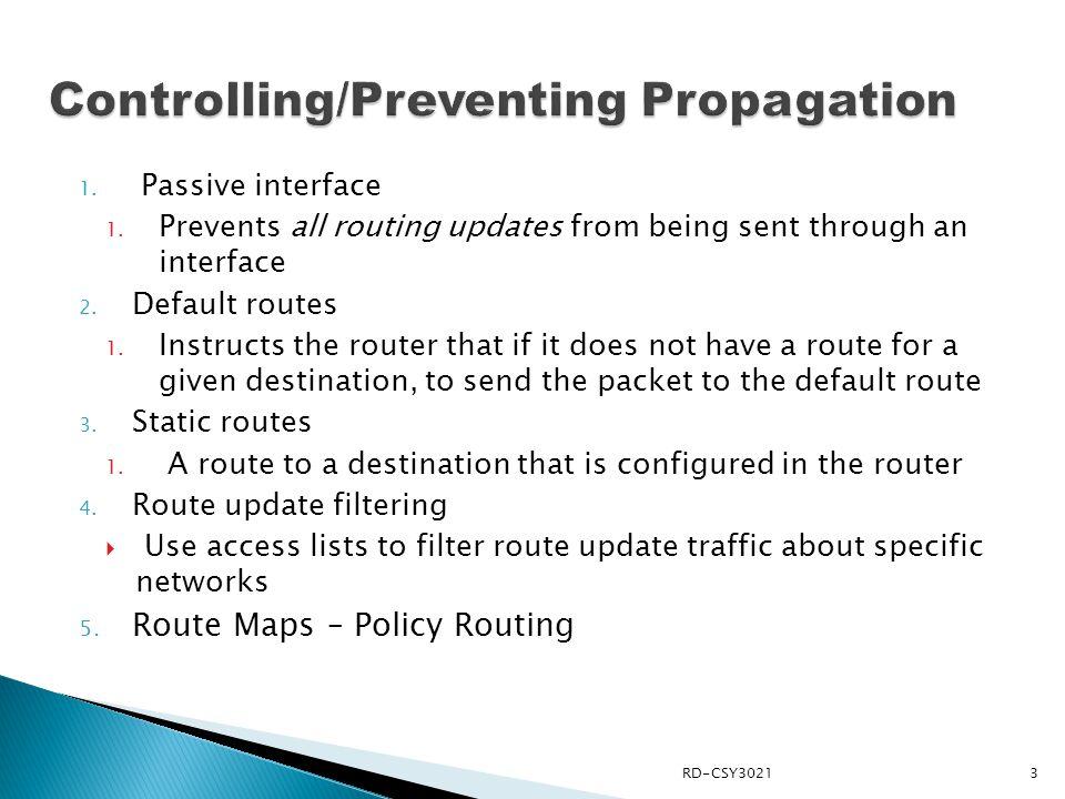 Controlling/Preventing Propagation