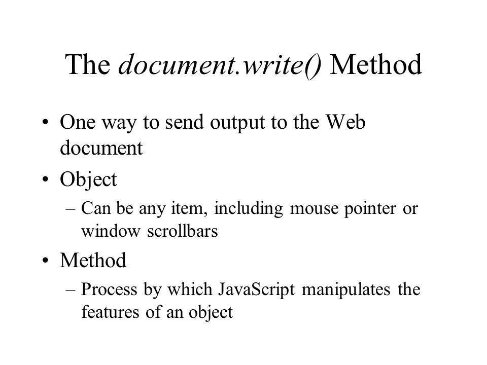 The document.write() Method