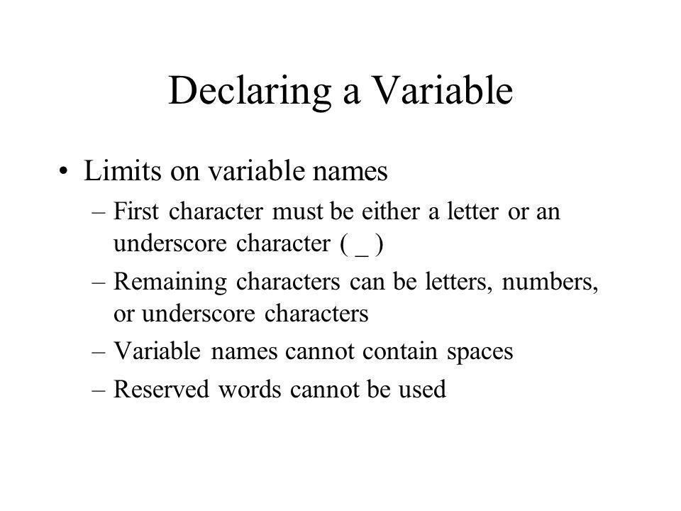 Declaring a Variable Limits on variable names
