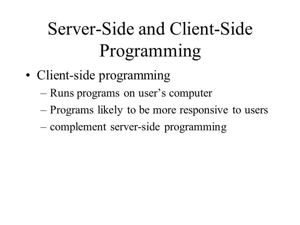 Server-Side and Client-Side Programming
