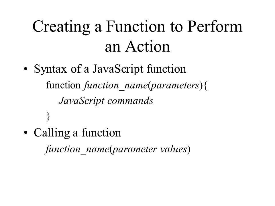 Creating a Function to Perform an Action