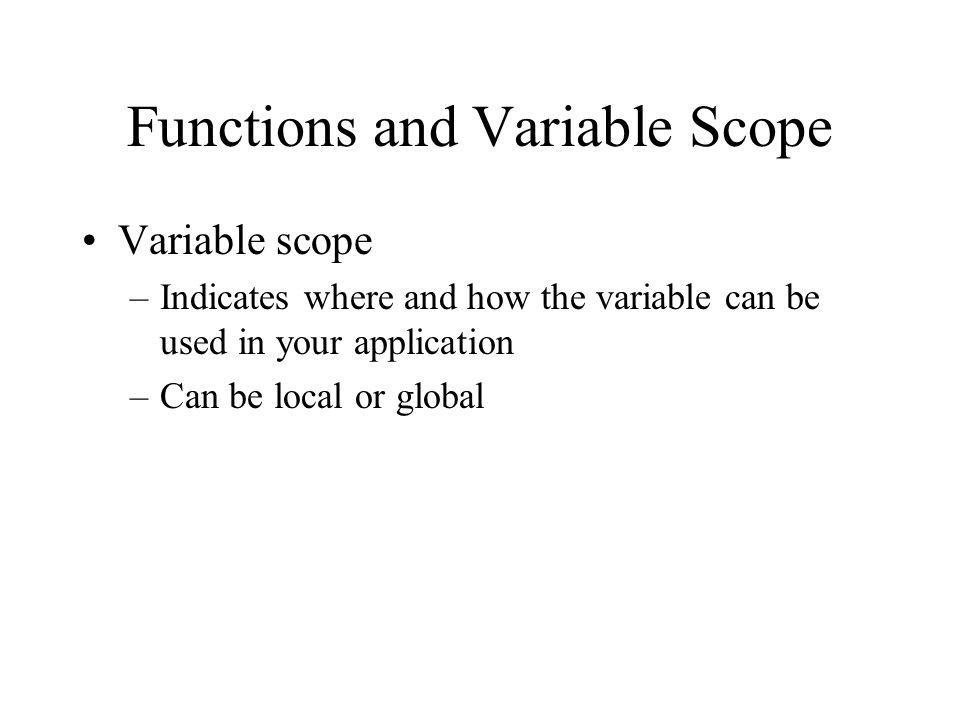 Functions and Variable Scope