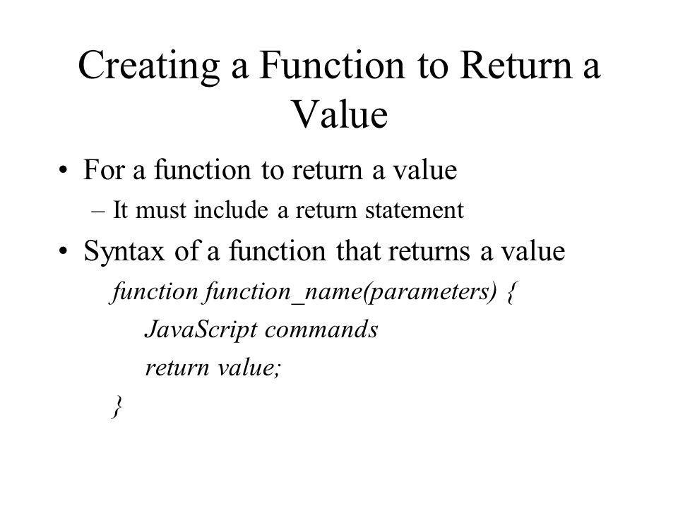 Creating a Function to Return a Value