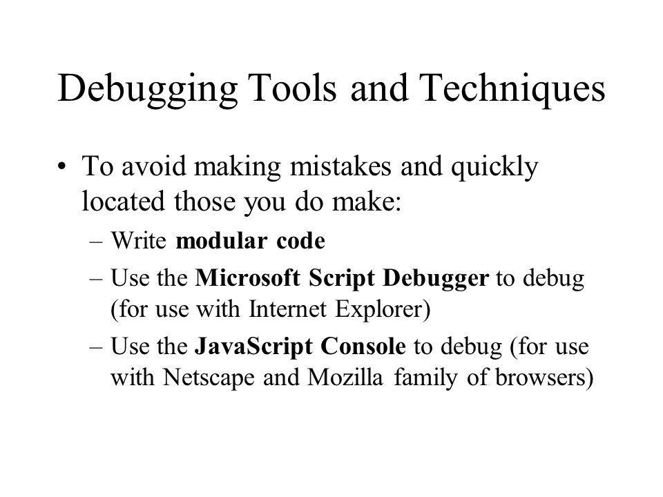 Debugging Tools and Techniques