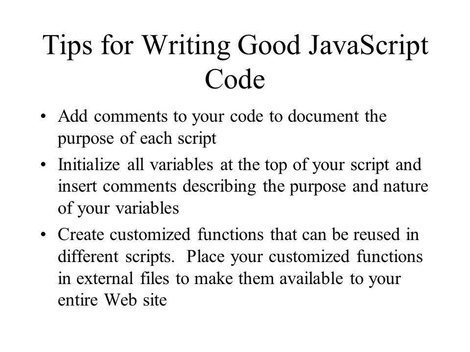 Tips for Writing Good JavaScript Code