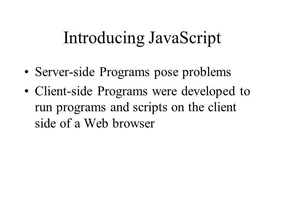 Introducing JavaScript