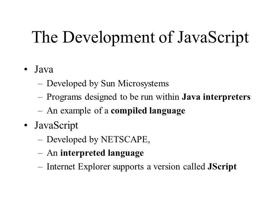 The Development of JavaScript