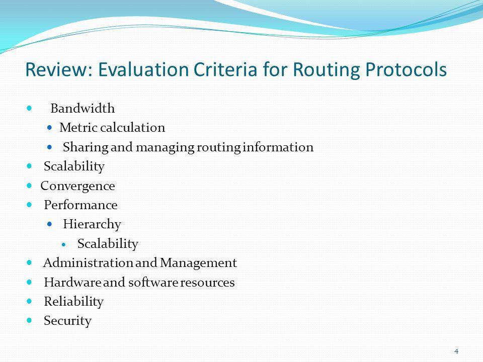 Review: Evaluation Criteria for Routing Protocols