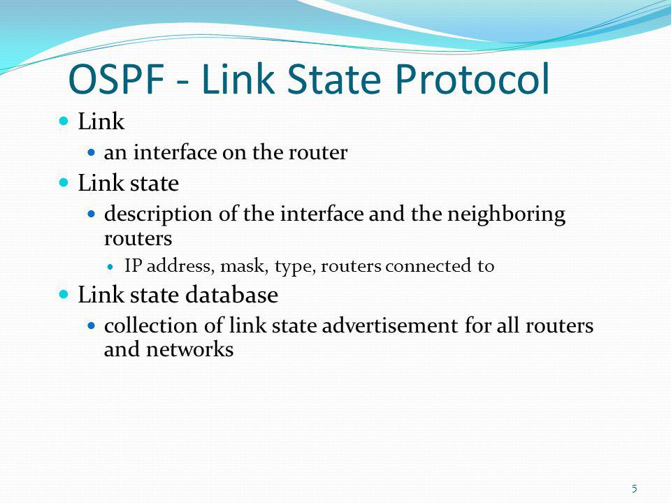 OSPF - Link State Protocol