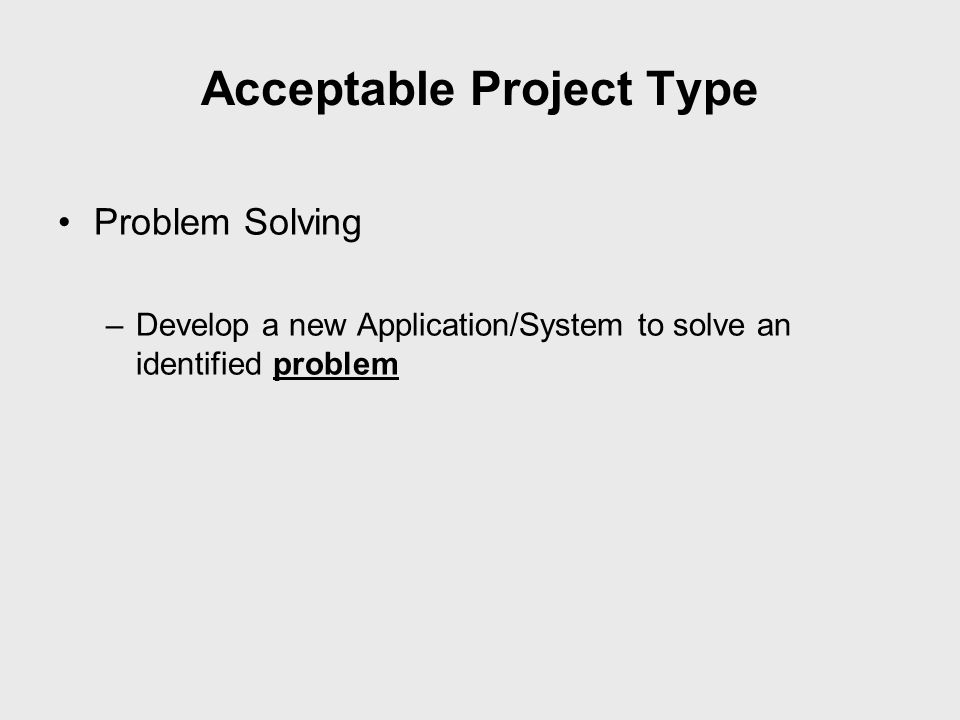 Acceptable Project Type