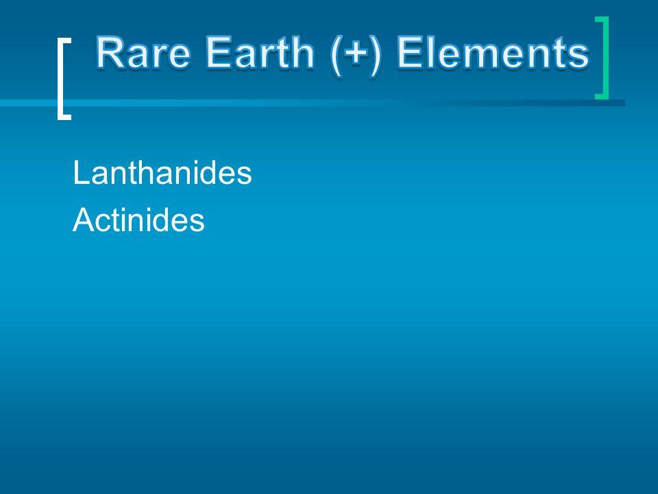 Rare Earth (+) Elements