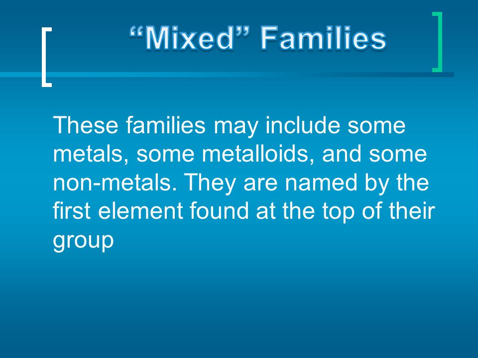 Mixed Families