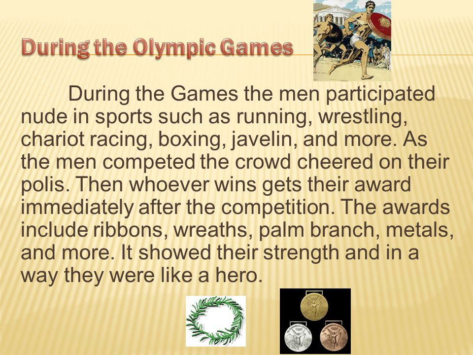 During the Olympic Games