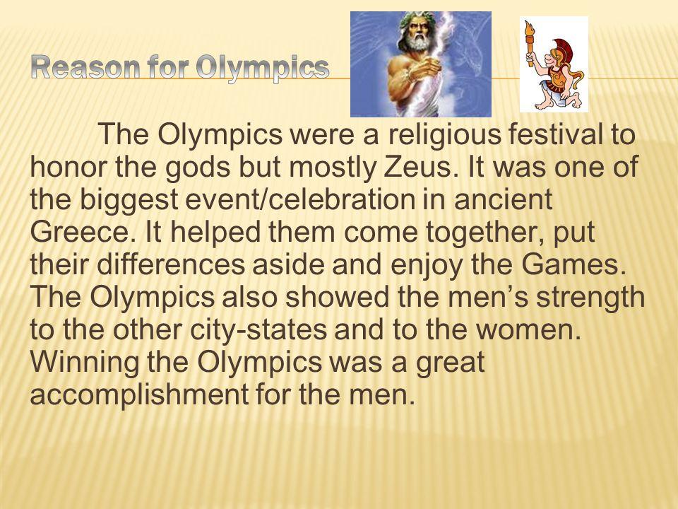 Reason for Olympics