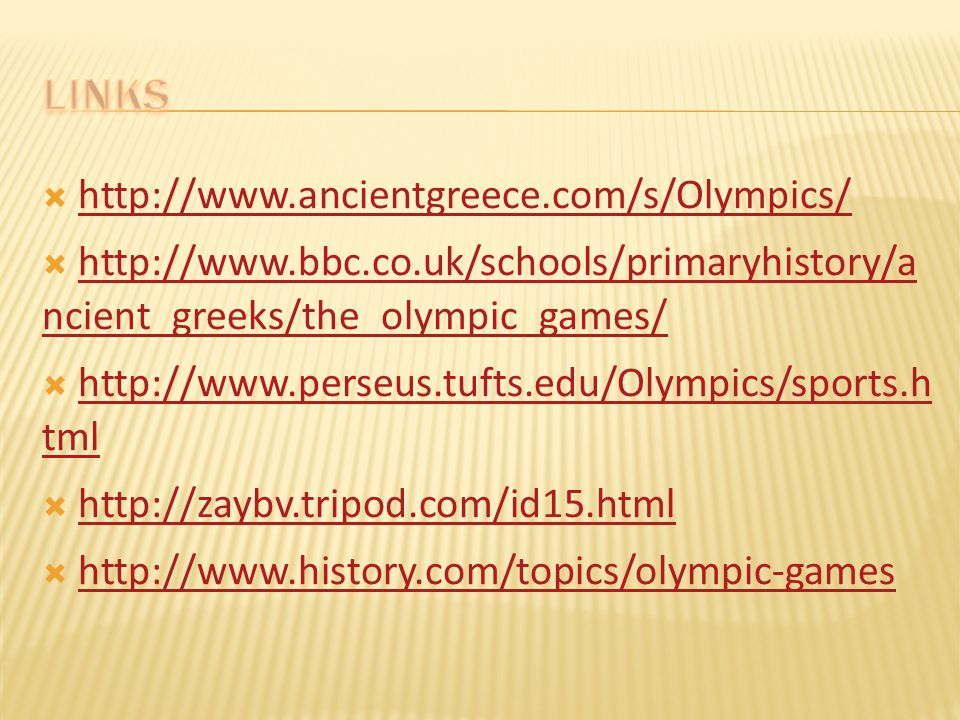 LINKS http://www.ancientgreece.com/s/Olympics/