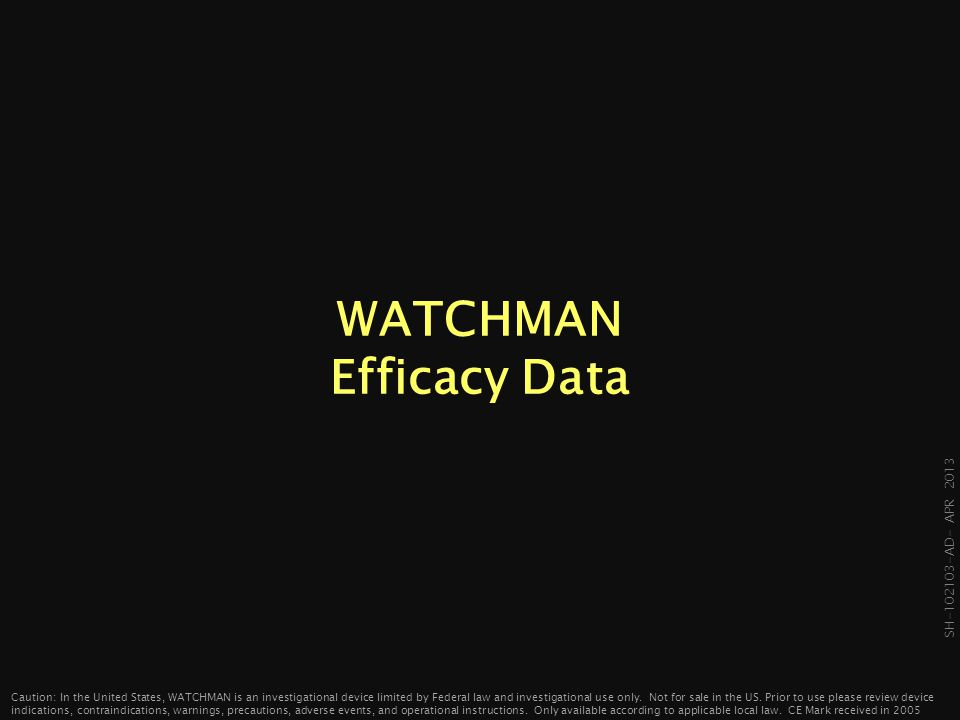 WATCHMAN Efficacy Data