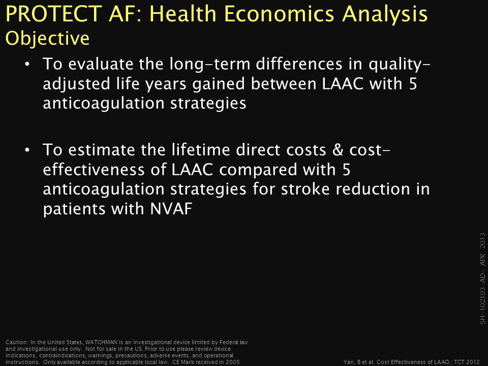 PROTECT AF: Health Economics Analysis Objective