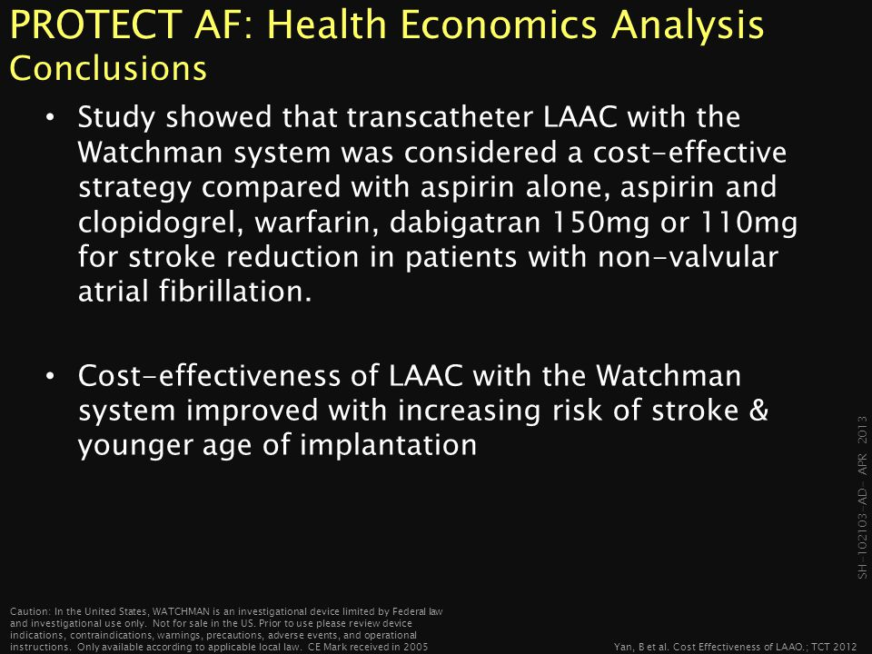 PROTECT AF: Health Economics Analysis Conclusions