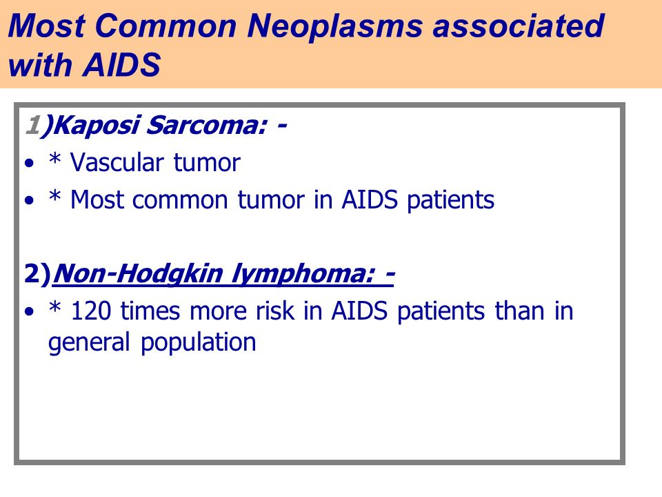 Most Common Neoplasms associated with AIDS