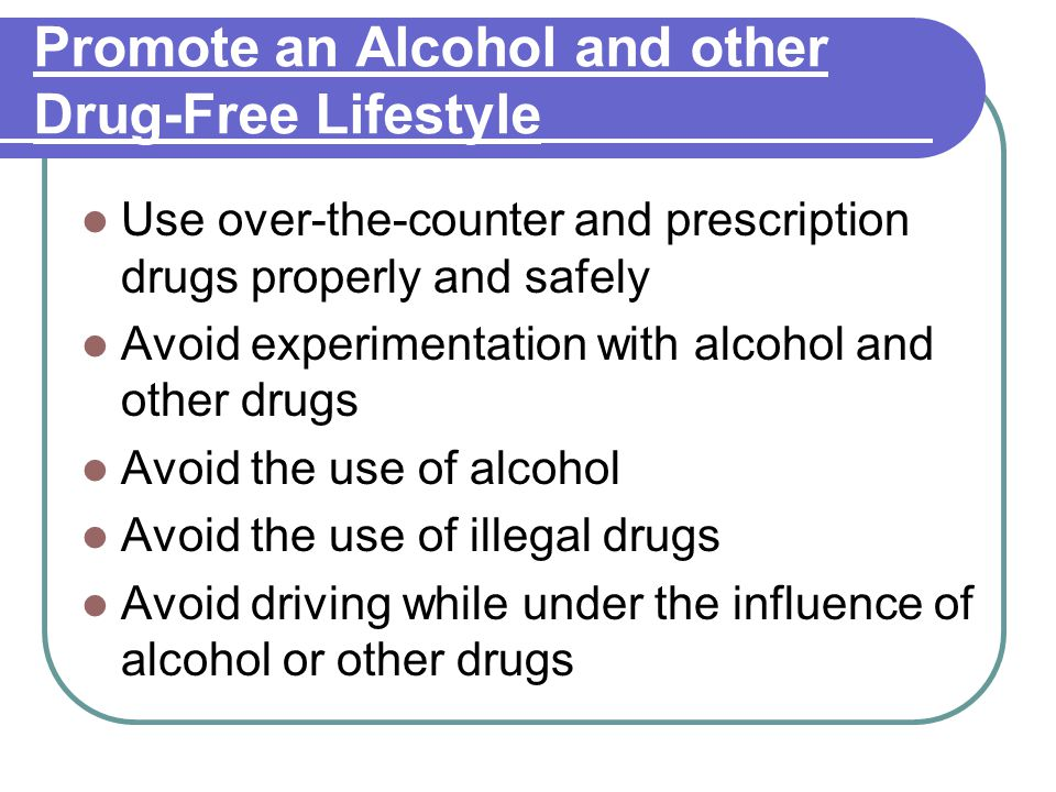 Promote an Alcohol and other Drug-Free Lifestyle