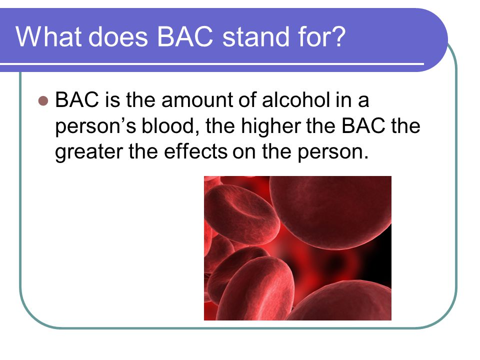 What does BAC stand for.