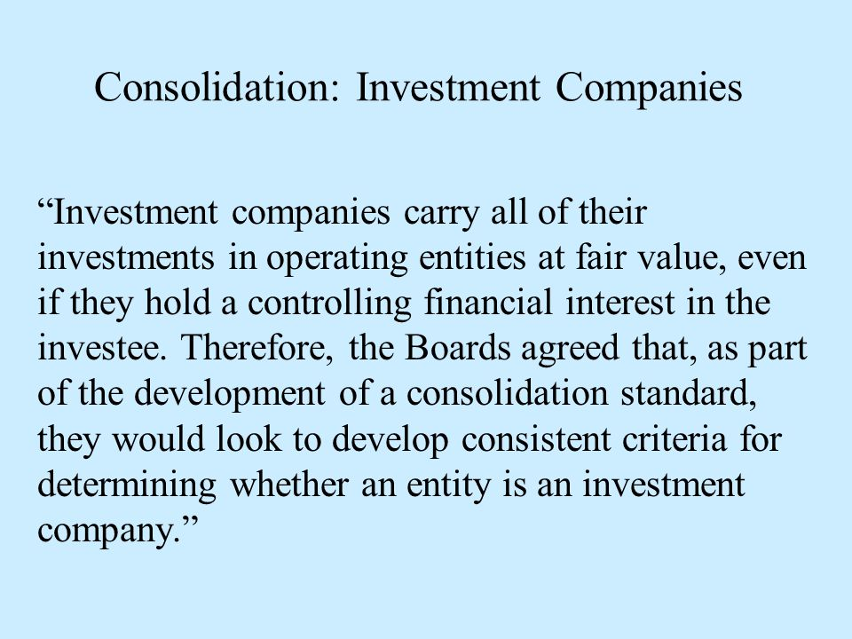 Consolidation: Investment Companies