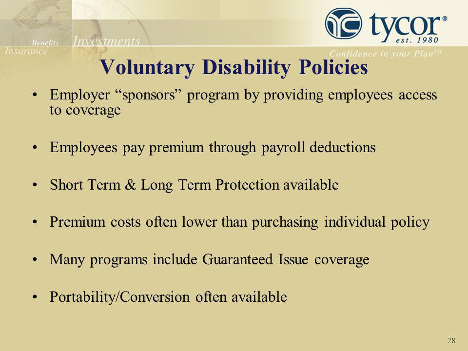 Voluntary Disability Policies