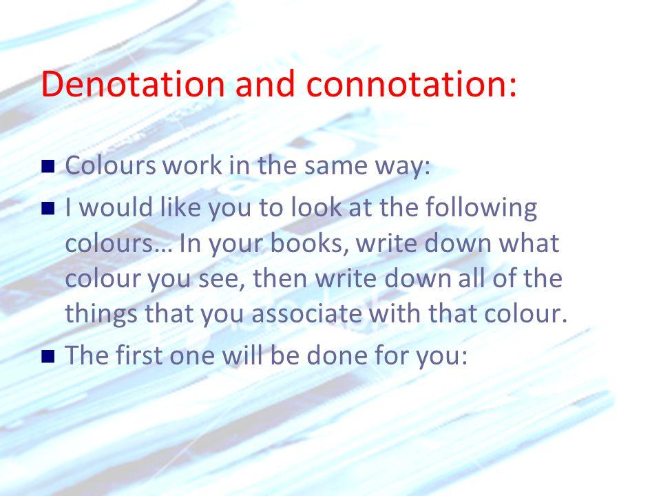 Denotation and connotation:
