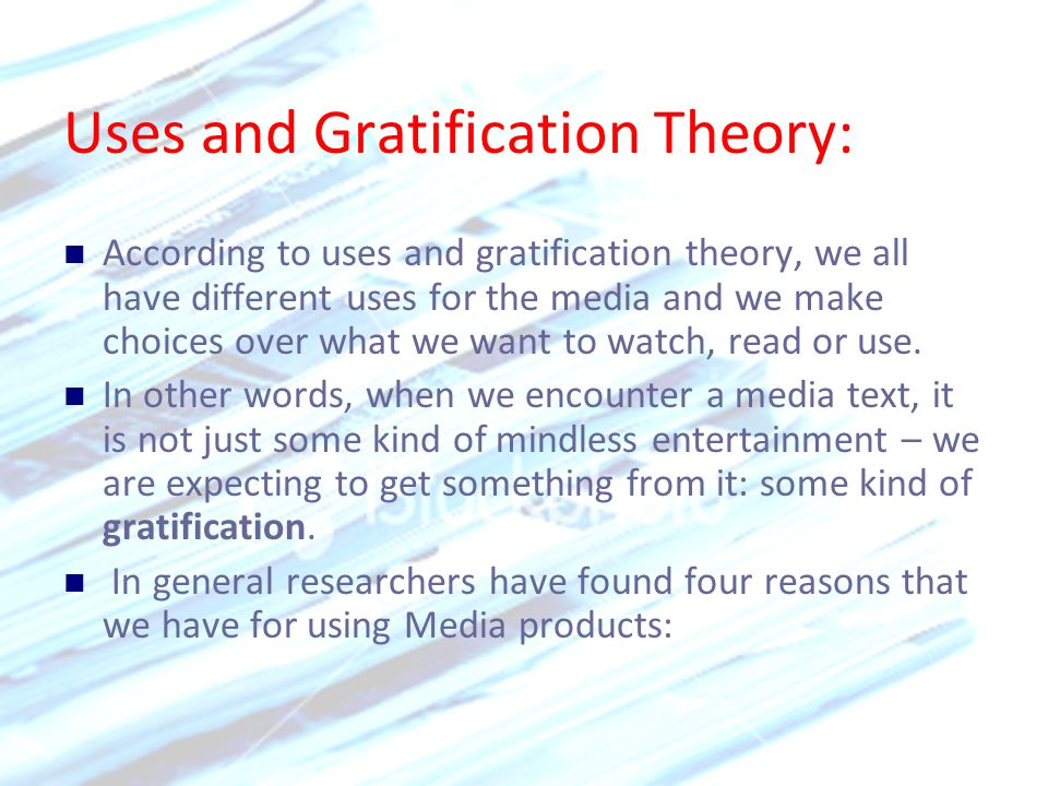 Uses and Gratification Theory: