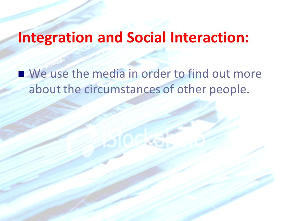 Integration and Social Interaction: