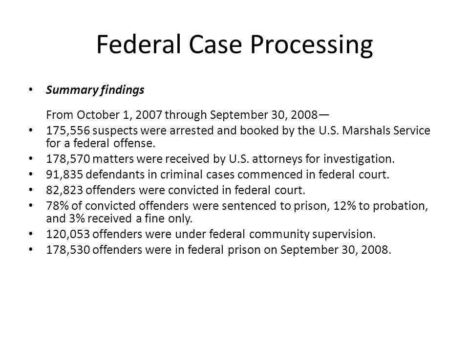 Federal Case Processing