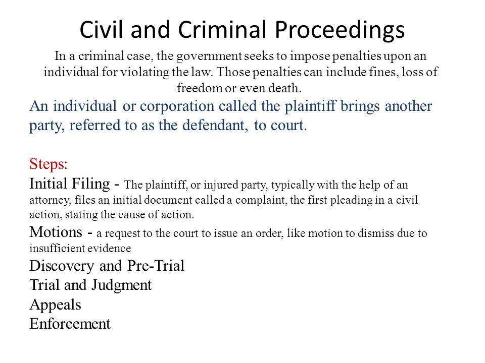 Civil and Criminal Proceedings