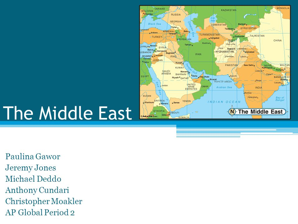 The Middle East Paulina Gawor Jeremy Jones Michael Deddo