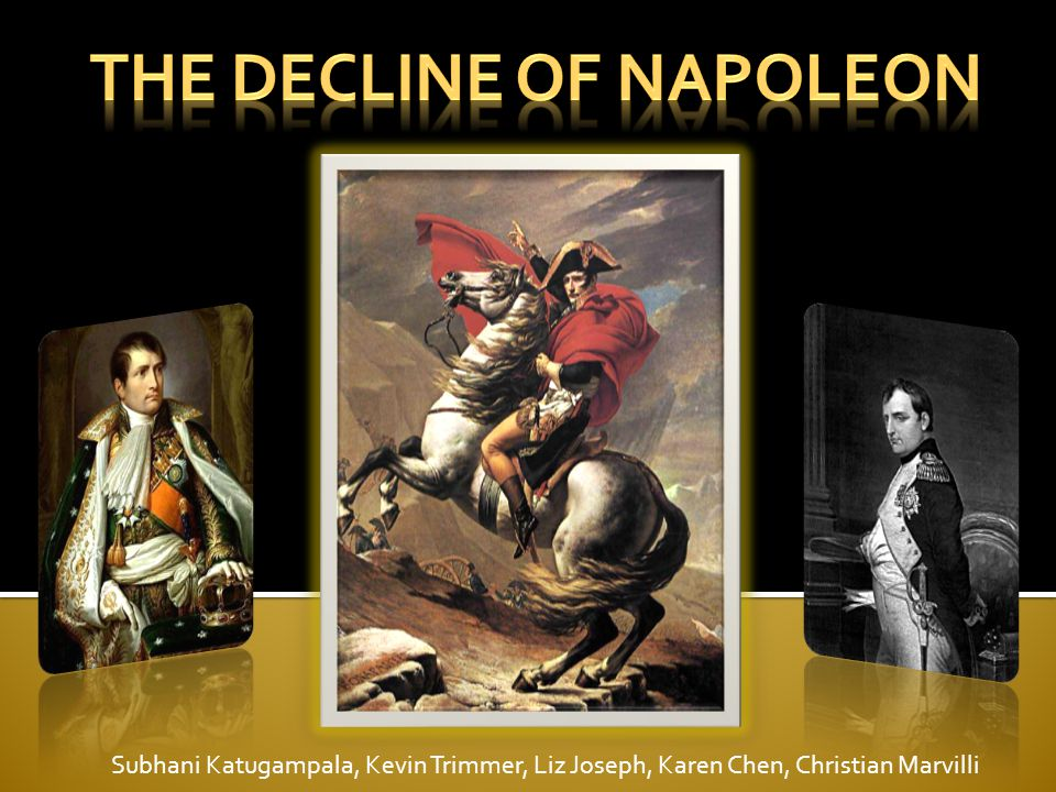 The Decline of Napoleon