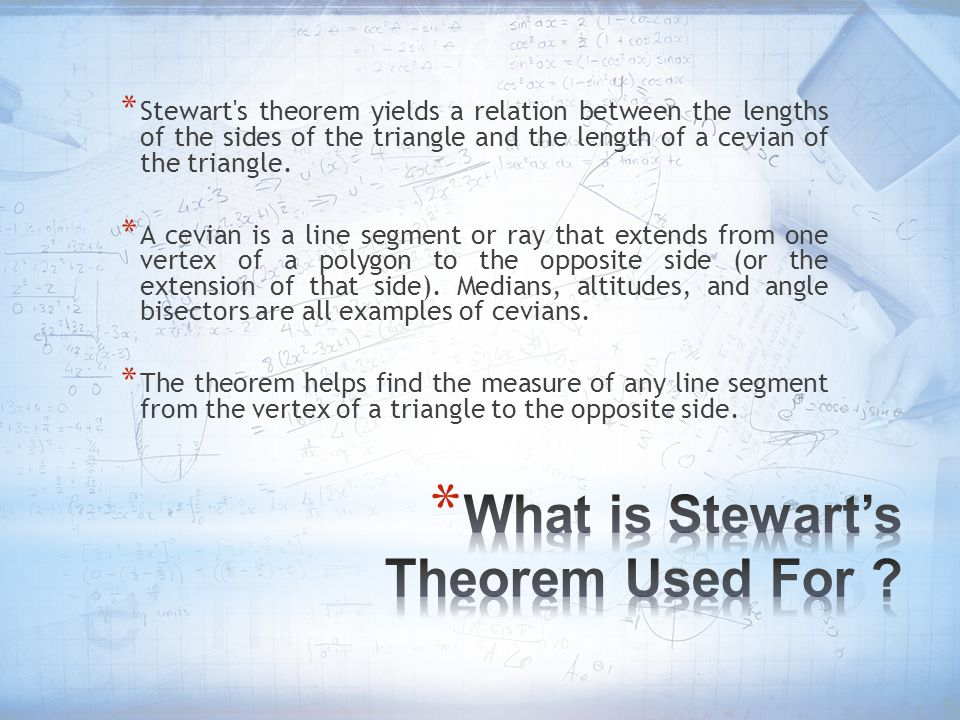 What is Stewart's Theorem Used For