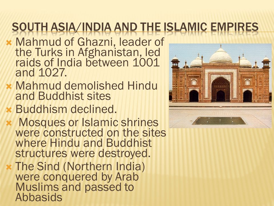 South Asia/India and the Islamic Empires