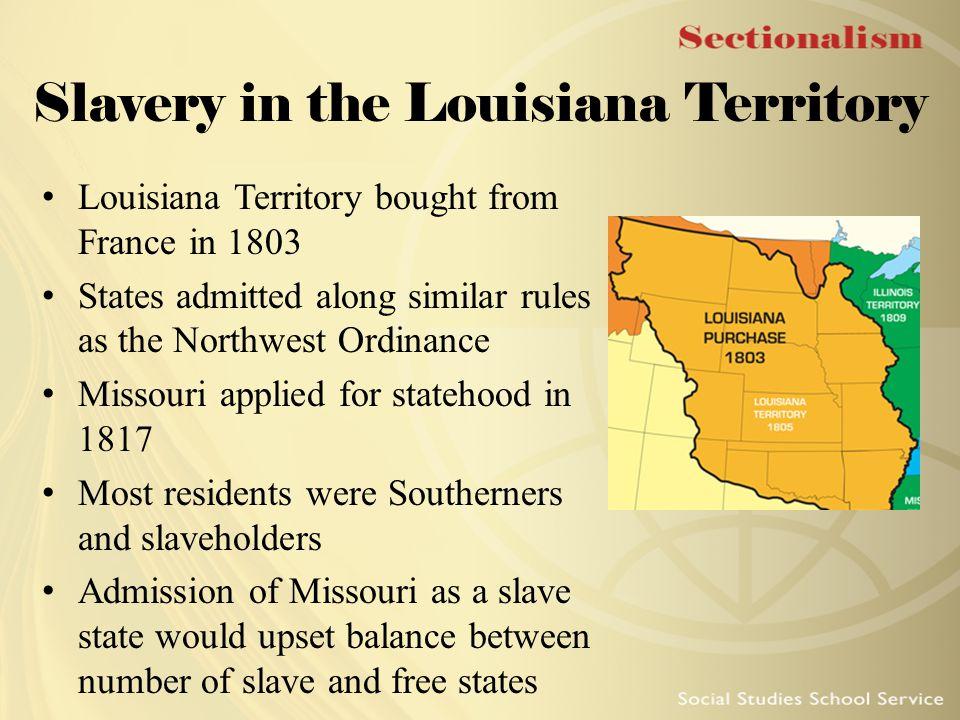 Slavery in the Louisiana Territory
