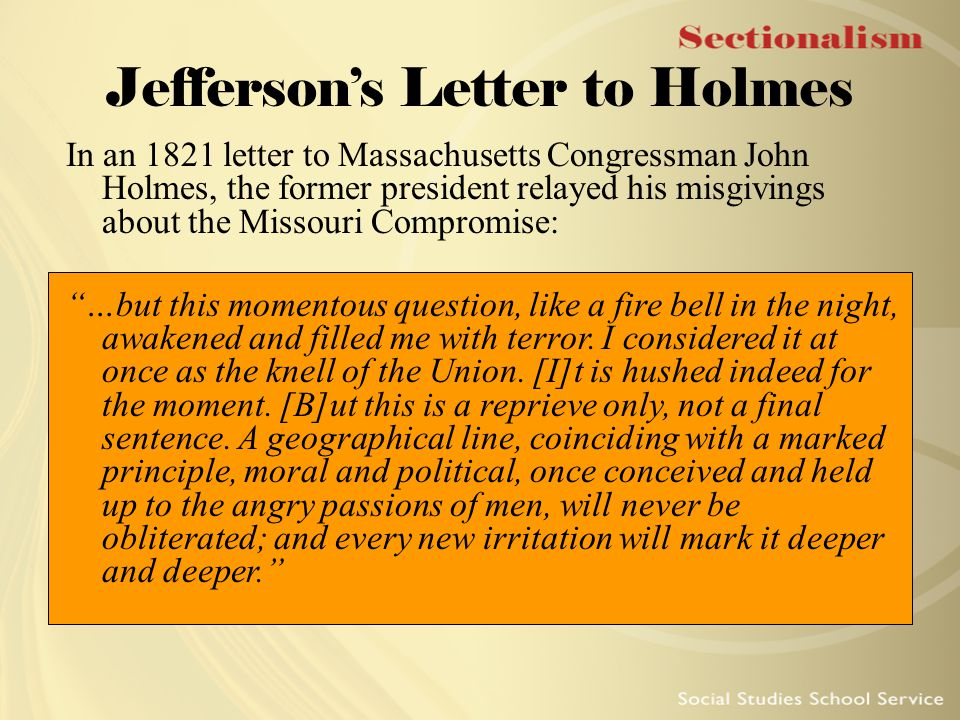 Jefferson's Letter to Holmes