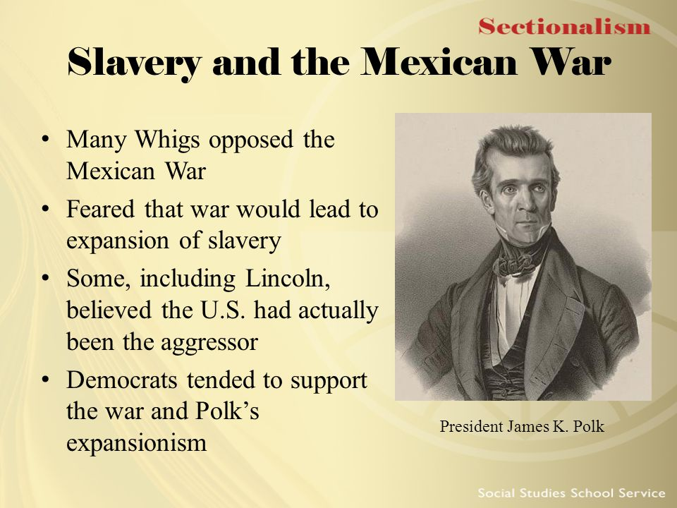Slavery and the Mexican War