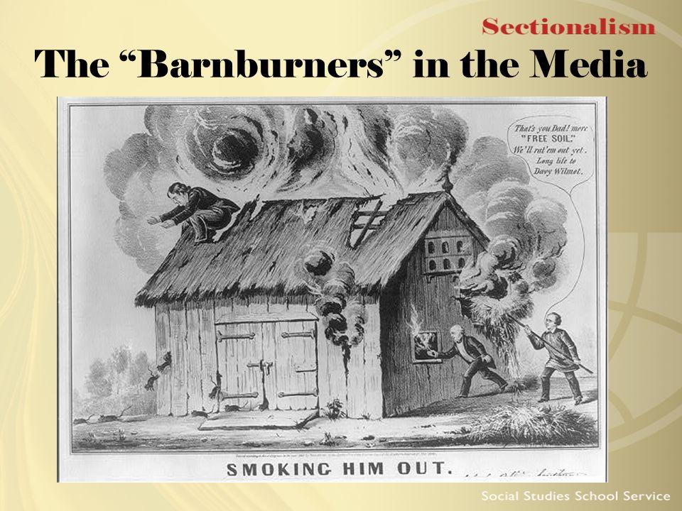 The Barnburners in the Media