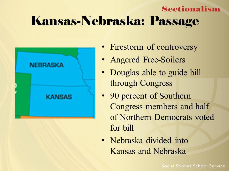 Kansas-Nebraska: Passage