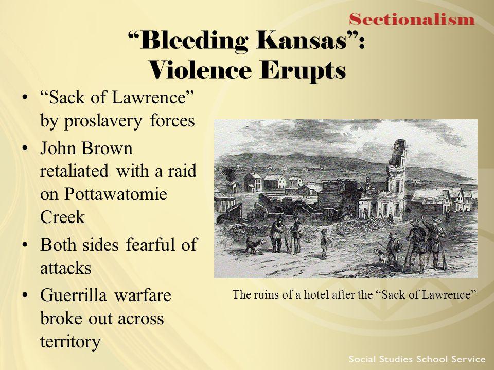 Bleeding Kansas : Violence Erupts