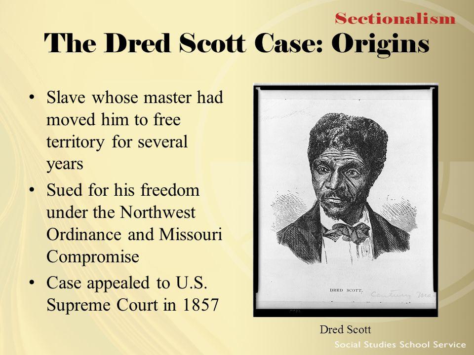 The Dred Scott Case: Origins