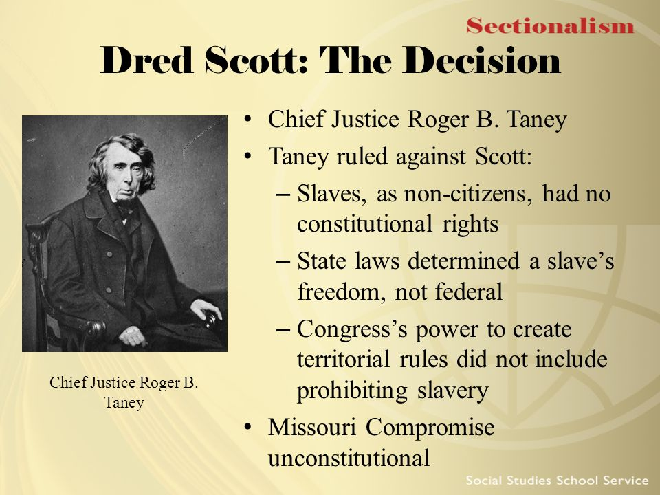 Dred Scott: The Decision