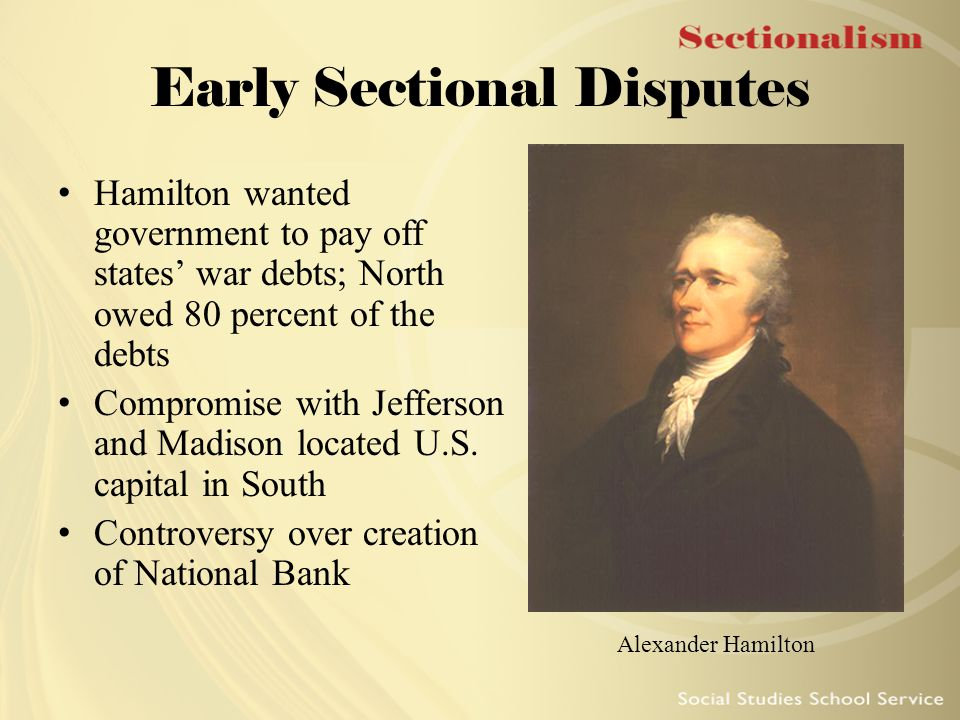 Early Sectional Disputes
