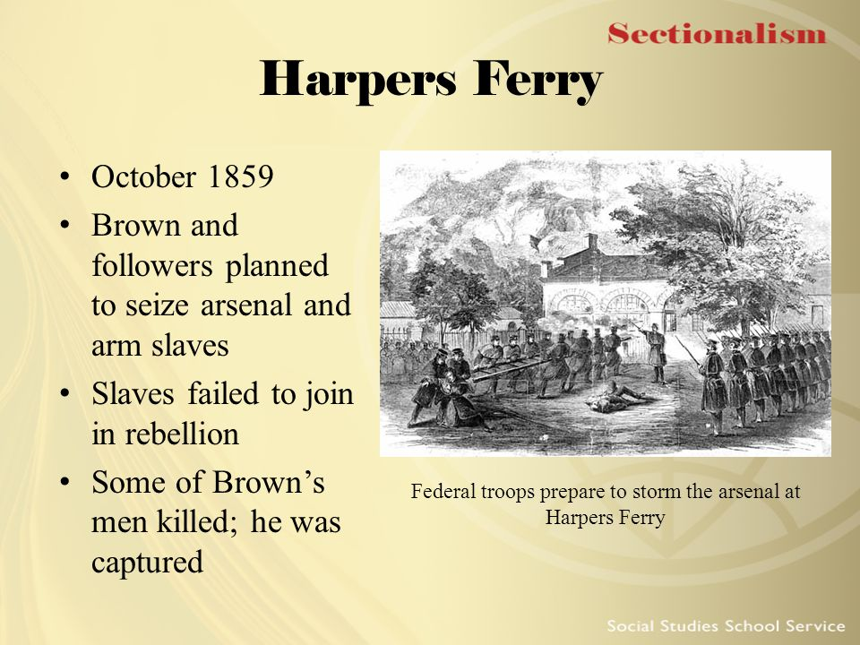 Federal troops prepare to storm the arsenal at Harpers Ferry