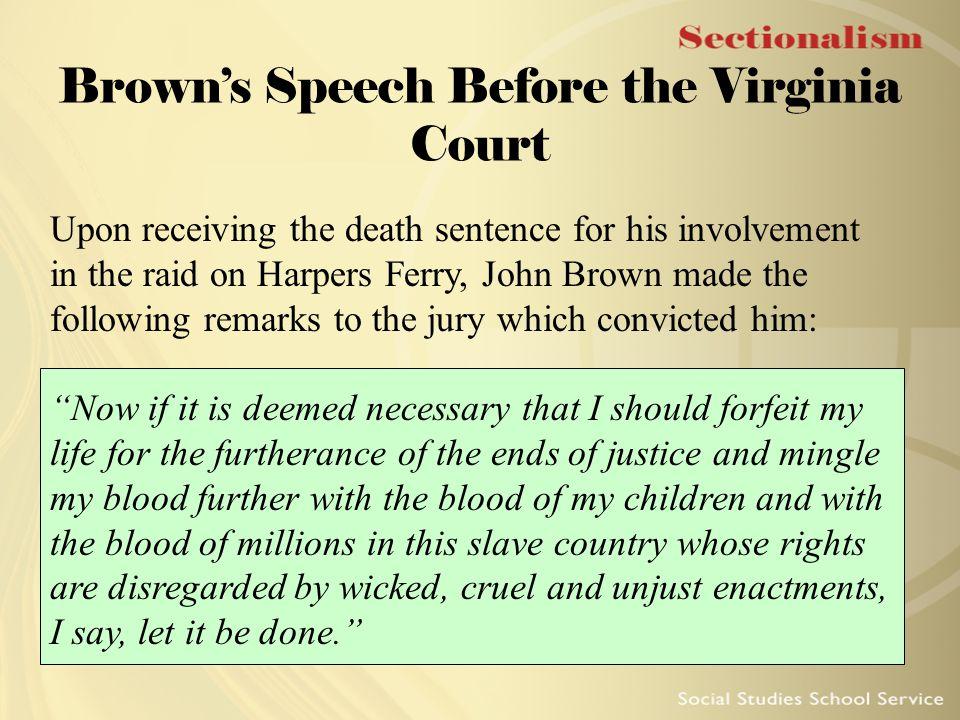 Brown's Speech Before the Virginia Court