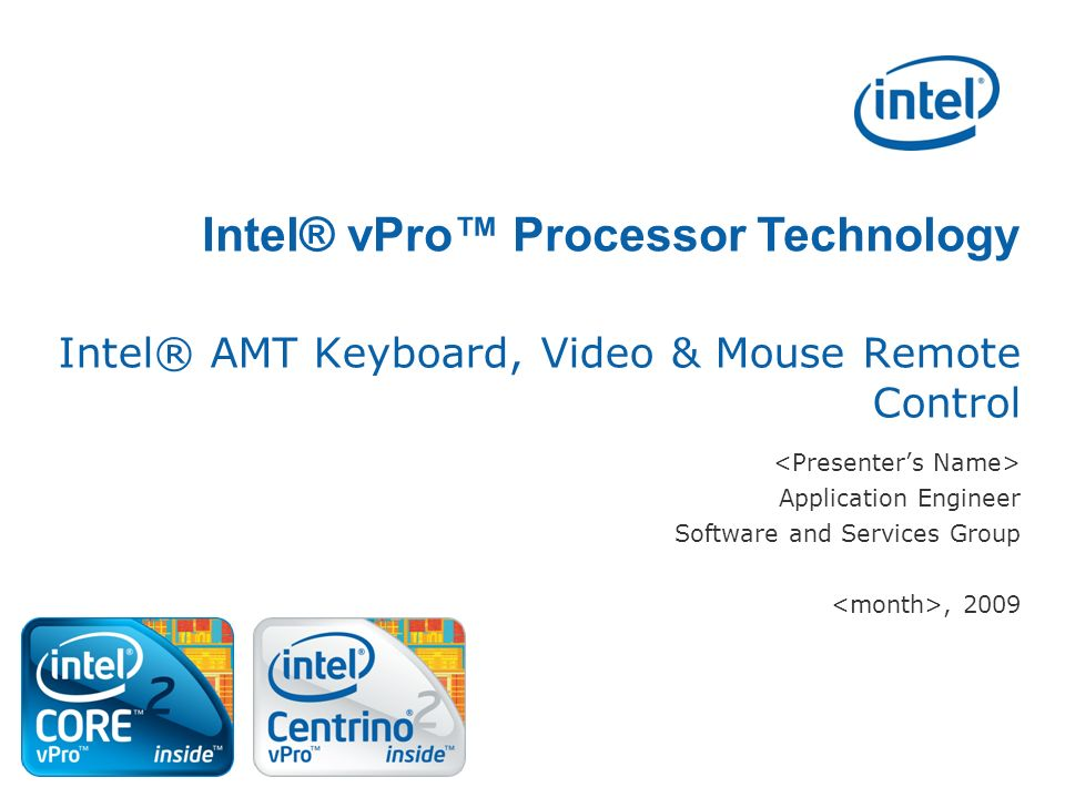 Intel® AMT Keyboard, Video & Mouse Remote Control