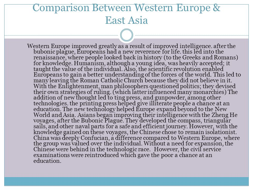 Comparison Between Western Europe & East Asia